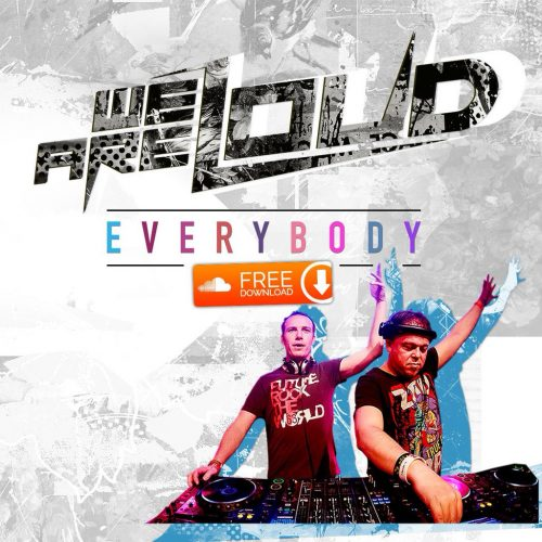 We Are Loud - Everybody (single artwork cover)